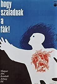 ...Hogy szaladnak a fák! (1967) online film