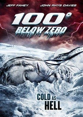 100 fok fagypont alatt (100 Degrees Below Zero) (2013) online film