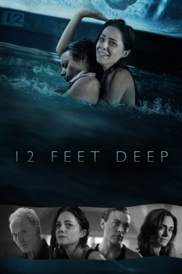 12 Feet Deep (2016) online film