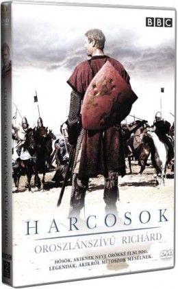 Harcosok - Oroszlánszívű Richárd (2005) online film