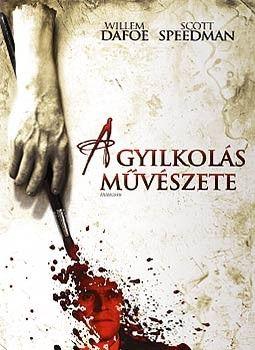 A gyilkol�s m�v�szete (2008)