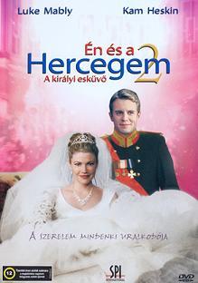 �n �s a hercegem 2 - A kir�lyi esk�v� (2006)