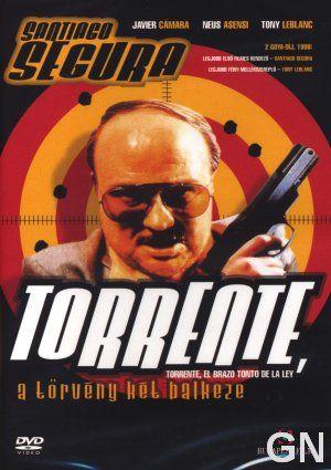 Torrente, a törvény két balkeze (1998) online film