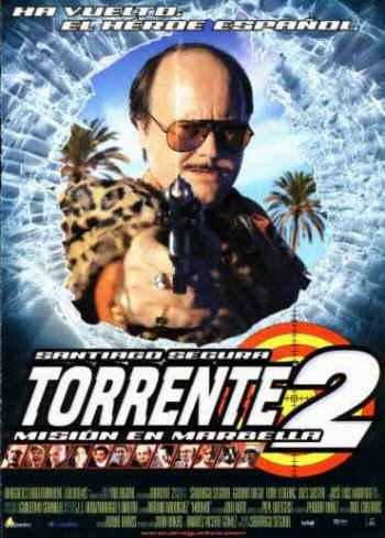 Torrente 2 - A Marbella k�ldet�s (2001)