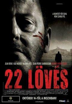 22 Lövés (2010) online film