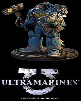Ultramarines: A Warhammer 40,000 Movie (2010) online film