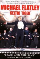 Michael Flatley: Celtic Tiger (2004) online film