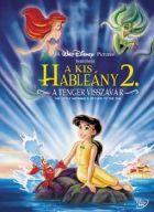 A kishable�ny 2 - a tenger visszav�r (2000) online film
