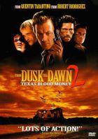 Alkonyatt�l pirkadatig 2. - Texasi v�rd�j (1999)