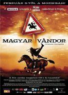 Magyar vándor (2004) online film
