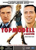 Topmodell a barátnőm (2006) online film