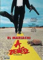 El Mariachi, a zenész (1992) online film