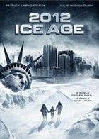 2012: Jégkorszak (2011) online film