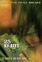 25 karát (2008) online film