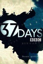37 nap: út az első világháborúig 1.évad (2014) online sorozat