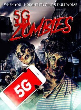 5G Zombies (2020) online film