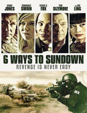 6 Ways to Sundown (2015) online film
