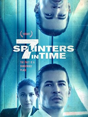 7 Splinters in Time (2018) online film