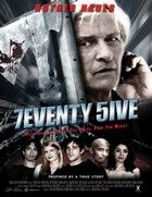 7eventy 5ive (2007) online film