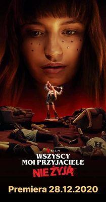 A barátaim mind halottak (2020) online film