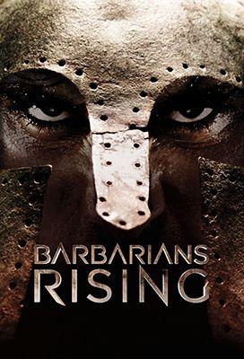 A barbárok felemelkedése (Barbarians Rising) 1. évad (2016) online sorozat