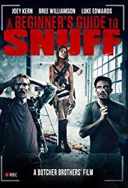 A Beginner's Guide to Snuff (2016) online film