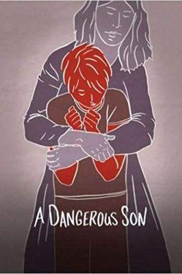 A Dangerous Son (2018) online film