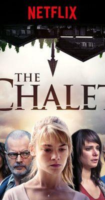 A faház (Le chalet) 1. évad (2017) online sorozat