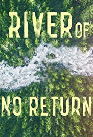 A folyó ahonnan nincs visszatérés 1. évad (2019) online sorozat