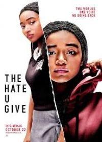 A gyűlölet, amit adtál (2018) online film