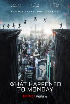 A hét nővér (What Happened to Monday) (2017) online film