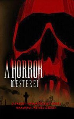 A Horror Mesterei (2005) online film