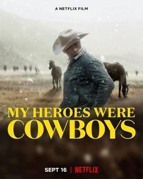 A hőseim cowboyok voltak (2021) online film