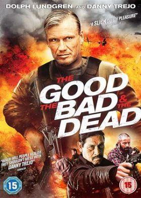 A jó, a rossz és a halott (2015) online film