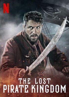 A kalózok elveszett királysága 1. évad (2021) online sorozat