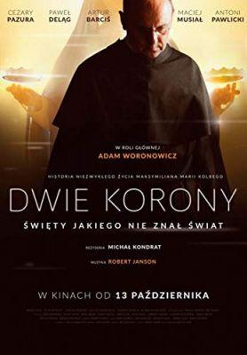 A Két korona - Szent Maximilian Kolbe élete (2017) online film