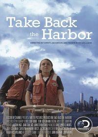 A kikötő visszahódítása (2018) online film