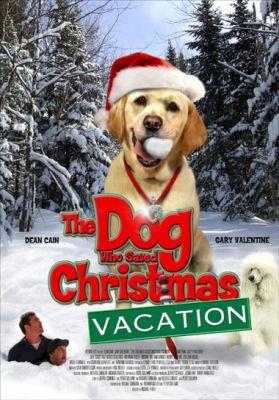 A kutya, aki megmentette a karácsonyi vakációt (2010) online film