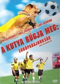 A kutya rúgja meg: Európa-bajnokság (2004) online film