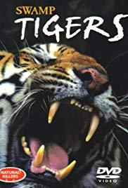 A mocsár tigrisei (2001) online film