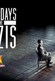 A nácik utolsó napjai(Last Days of the Nazis) 1. évad (2015) online sorozat
