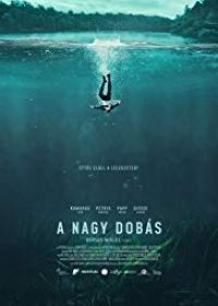 A nagy dobás (2018) online film