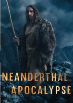 A neandervölgyiek apokalipszise (2015) online film