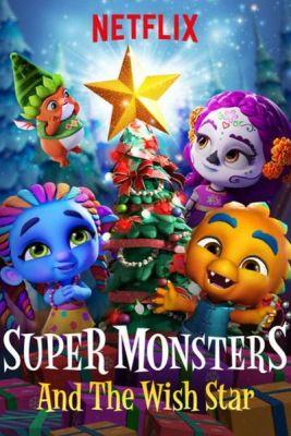 A szuperszörnyecskék és a kívánság csillag (2018) online film