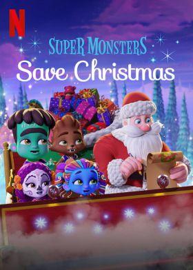A szuperszörnyecskék megmentik a karácsonyt (2019) online film