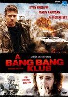 A Bang Bang Klub (2010) online film