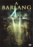 A barlang (2005) online film
