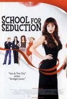 A csábítás iskolája (2004) online film