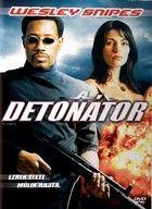 A detonátor (2006) online film