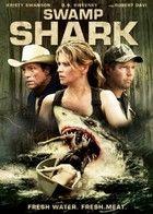 Swamp Shark - A gyilkos cápa (2011) online film